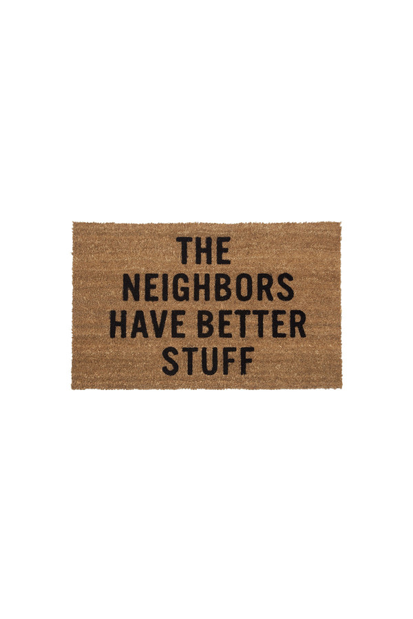 Reed Wilson Design - The Neighbors Have Better Stuff Doormat