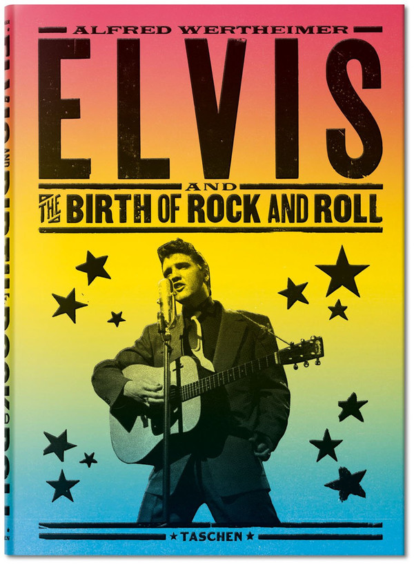 Taschen Alfred Wertheimer: Elvis and the birth of rock and roll hardcover