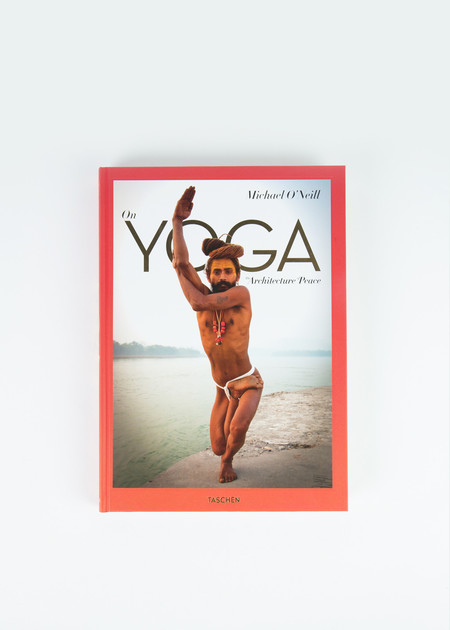 Taschen Michael O'Neill: On Yoga - The Architecture of Peace
