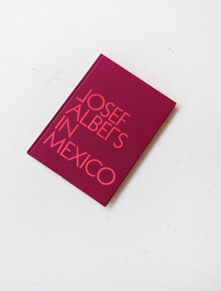 DAP Press Josef Albers In Mexico