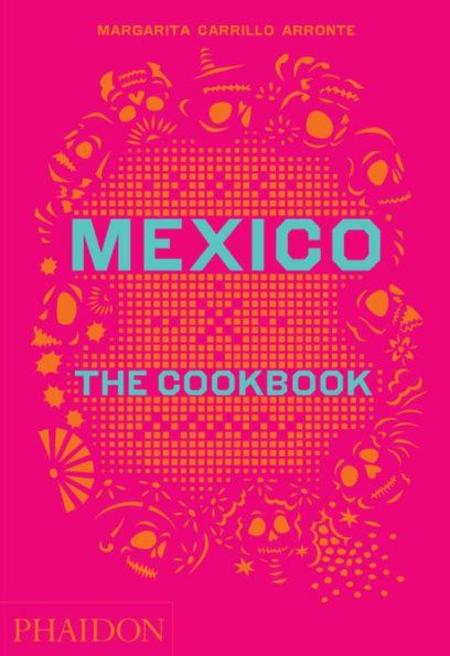 Phaidon Mexico: The Cookbook Hardcover Boot