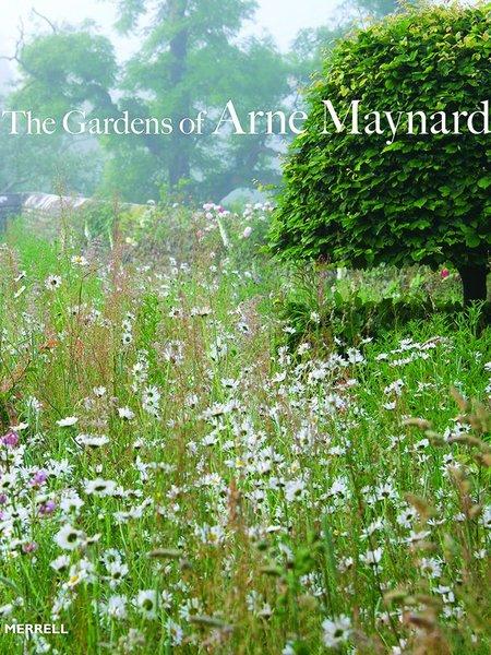 The Gardens of Arne Maynard Limited Edition Book