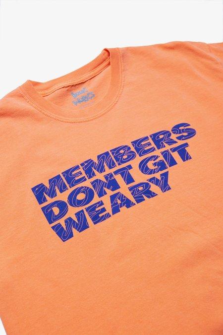Members Don't Git Weary Tee