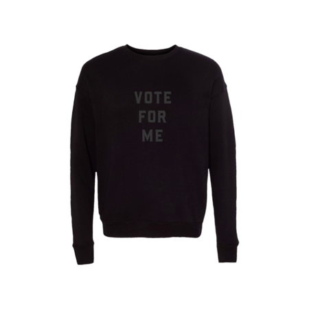 Unisex Love Bubby Exclusive Vote for Me Sweatshirt - Black