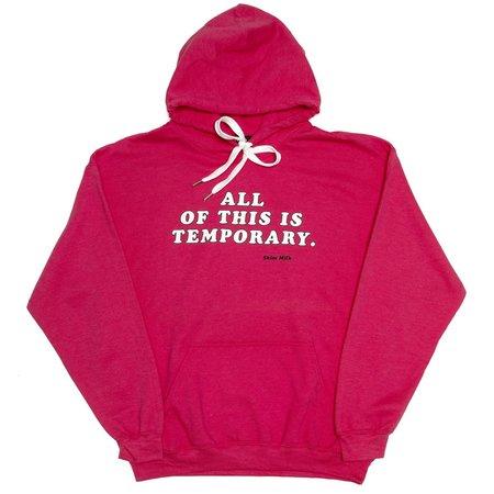 unisex Skim Milk ALL OF THIS IS TEMPORARY hoodie - Magenta