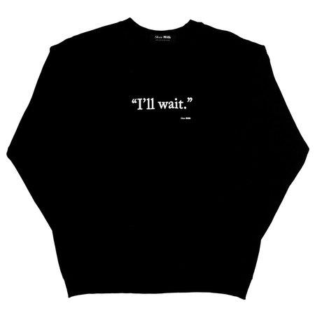 Unisex Skim Milk I'll Wait Sweater - Black