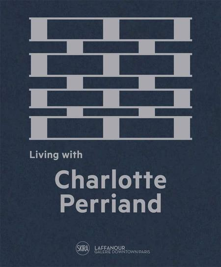 Skira living with charlotte perriand the art of living Book