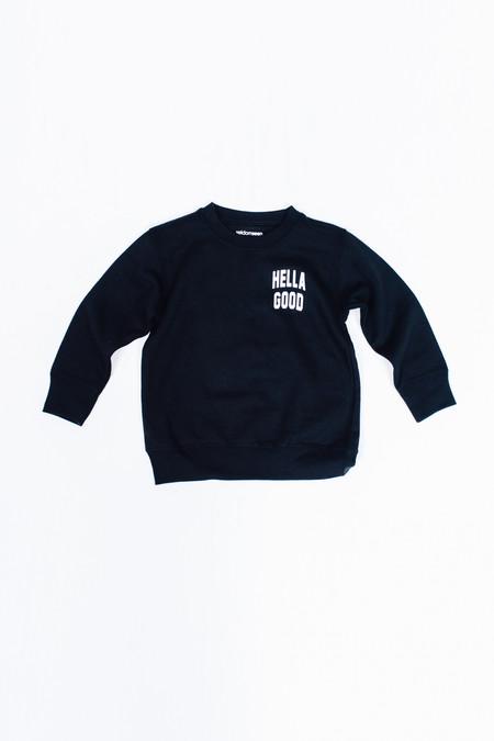 Kid's Seldom Seen Hella Good Sweatshirt