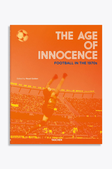 Taschen The Age of innocence: Football in the 1970's