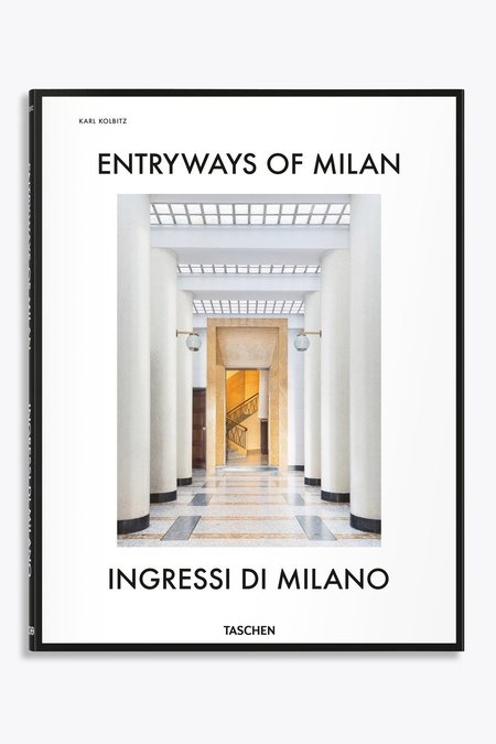 Taschen Entryways of Milan - Ingressi Di Milano